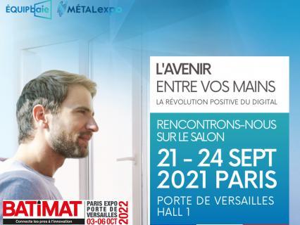 Grand retour de Batimat Porte de Versailles en 2022 ! Equipbaie confirmé en sept. 2021