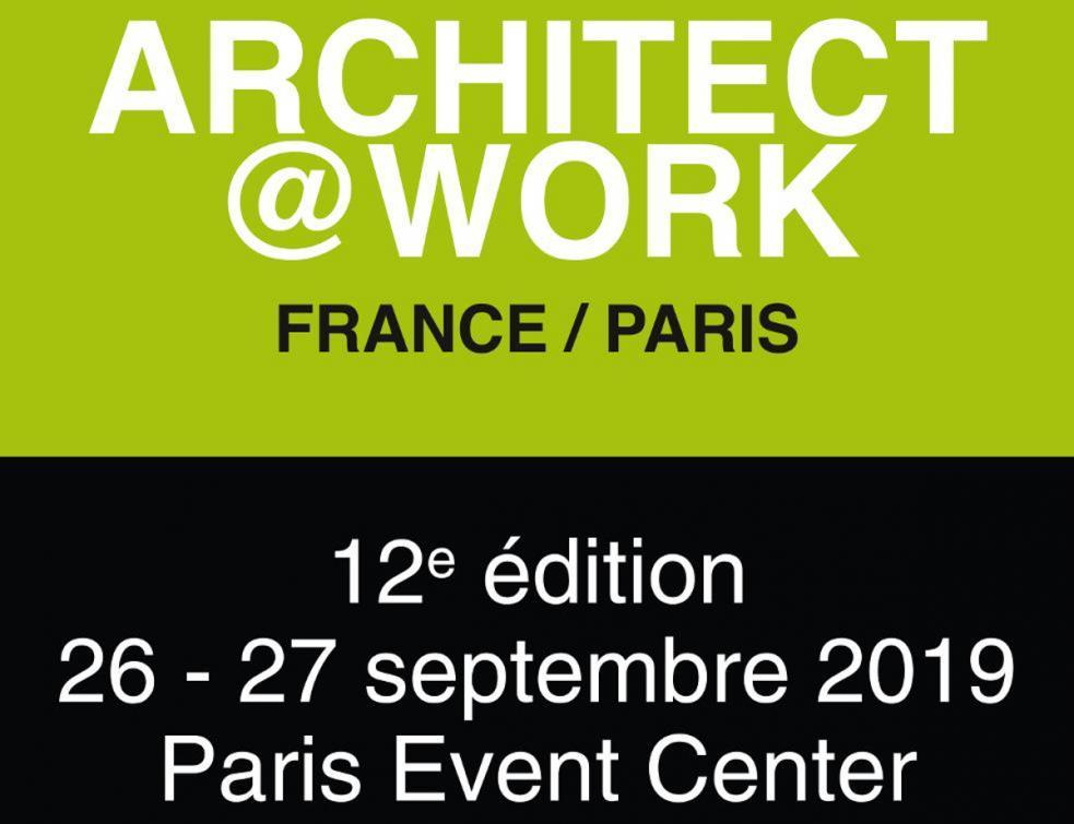 ARCHITECT AT WORK PARIS - 26-27/09 - Paris Event Center - 12e édition