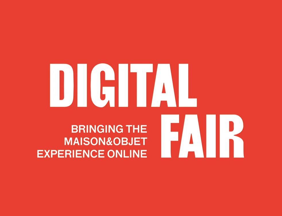 Digital Fair - Tout l'esprit de Maison&Objet online du 4 au 18 septembre 2020