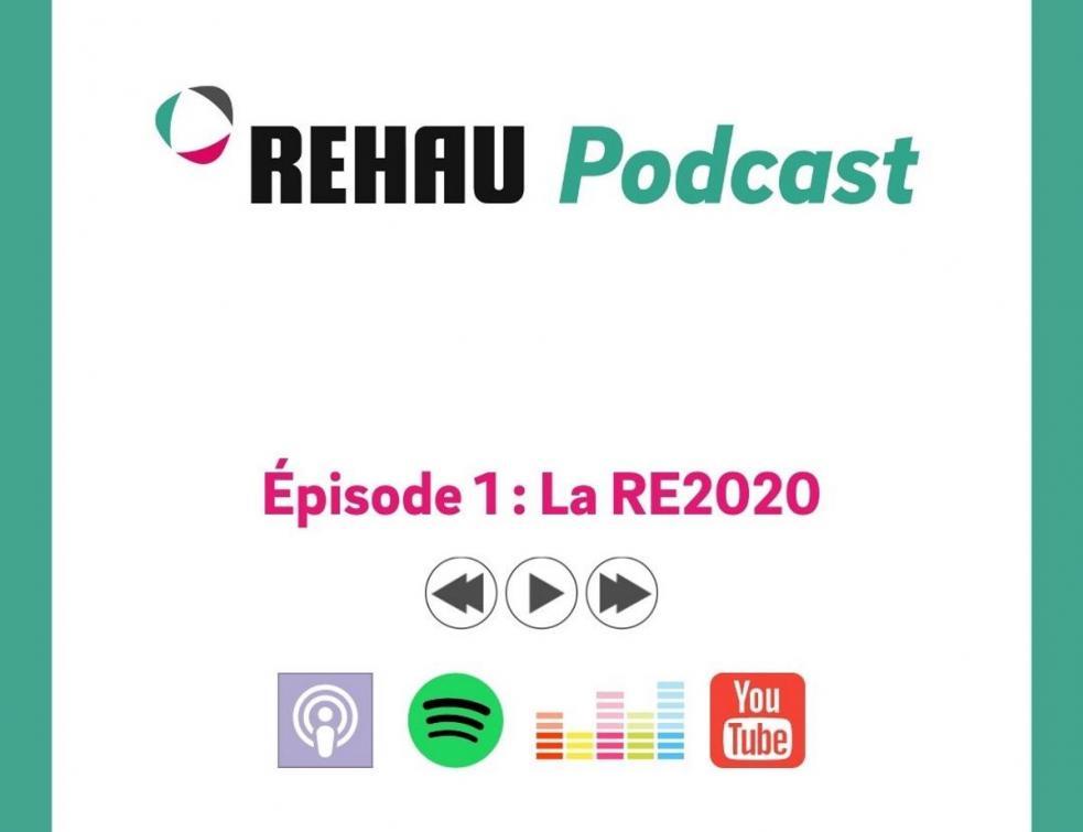 Rehau : lancement de son premier épisode Podcast RE2020